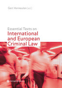 Essential Texts on International and European Criminal Law  10th revised edition