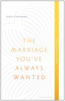 The Marriage You ve Always Wanted  Participant Guide Book