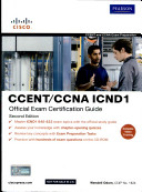 Ccent/Ccna Icnd1 Official Exam Certification Guide, 2/E (With Cd)