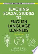 Teaching Social Studies to English Language Learners