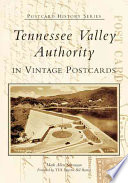 Tennessee Valley Authority in Vintage Postcards