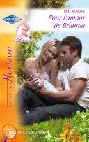 Pour l'amour de Brianna (Harlequin Horizon)