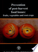 Prevention Of Post Harvest Food Losses
