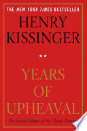 """""""Years of Upheaval"""" by Henry Kissinger"""