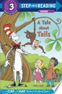 A Tale About Tails  Dr  Seuss The Cat in the Hat Knows a Lot About That