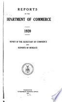Reports Of The Department Of Commerce Report Of The Secretary Of Commerce And Reports Of Bureaus