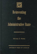 Reinventing The Administrative State