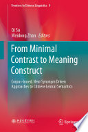 From Minimal Contrast to Meaning Construct