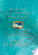 How to Live Through a Bad Day