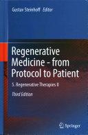 Regenerative Medicine - from Protocol to Patient