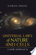 Universal Laws of Nature and Cells