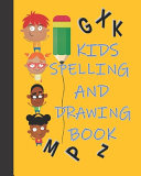 Kids Spelling And Drawing Book