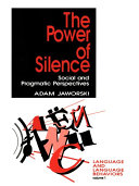 The Power of Silence: Social and Pragmatic Perspectives - Seite 171