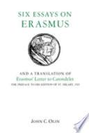 Six Essays On Erasmus And A Translation Of Erasmus Letter To Carondelet 1523
