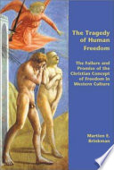 Read Online The Tragedy of Human Freedom Epub