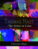 Pdf Thomas Nast - The Artist in Color Telecharger