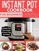 Instant Pot Cookbook for Beginner