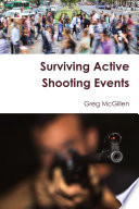 Surviving Active Shooting Events Book
