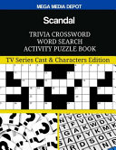 Scandal Trivia Crossword Word Search Activity Puzzle Book