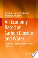 An Economy Based on Carbon Dioxide and Water Book