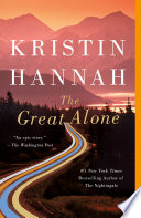 The Great Alone Kristin Hannah Cover