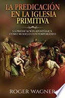 La Predicacion En La Iglesia Primitiva