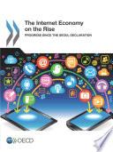 The Internet Economy on the Rise Progress since the Seoul Declaration
