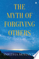 The Myth of Forgiving Others