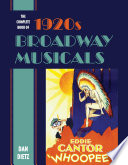 Read Online The Complete Book of 1920s Broadway Musicals For Free