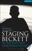 Staging Beckett In Ireland And Northern Ireland Book