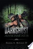 Darkghost Assignments
