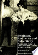Feminism, Aesthetics, and Subjectivity