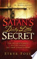 Satan s Dirty Little Secret Book