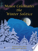 Mouse Celebrates the Winter Solstice