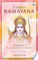 Valmiki s Ramayana  The Saga of a Scion Born in Ayodhya