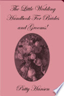 The Little Wedding Handbook for Brides and Grooms
