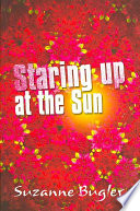 Staring Up at the Sun