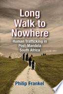 Long Walk to Nowhere