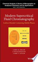 Modern Supercritical Fluid Chromatography