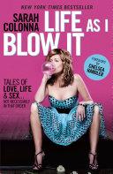 Pdf Life as I Blow it