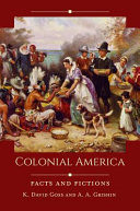 link to Colonial America : facts and fictions in the TCC library catalog