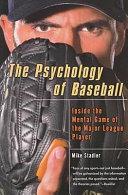 The Psychology of Baseball