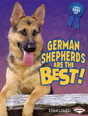 German Shepherds Are the Best