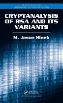 Cryptanalysis of RSA and Its Variants