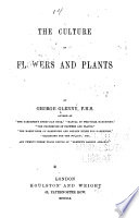 The Culture of Flowers and Plants