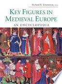 Key Figures in Medieval Europe Book PDF