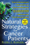 """""""Natural Strategies for Cancer Patients"""" by Russell L. Blaylock"""