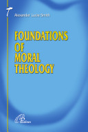 Foundations of Moral Theology