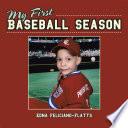 My First Baseball Season