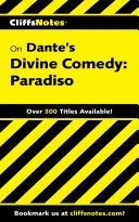 CliffsNotes on Dante's Divine Comedy-III Paradiso